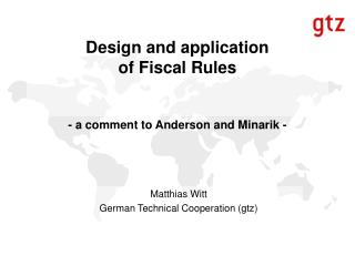 Design and application  of Fiscal Rules    - a comment to Anderson and Minarik -