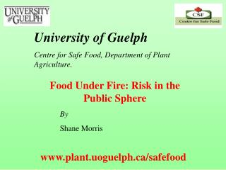 Food Under Fire: Risk in the Public Sphere  By  Shane Morris
