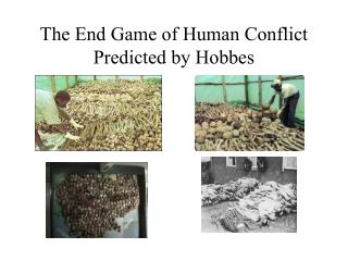 The End Game of Human Conflict Predicted by Hobbes