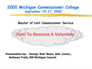 2000 Michigan Commissioner College September 15-17, 2000