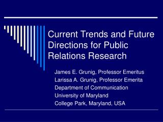 Current Trends and Future Directions for Public Relations Research