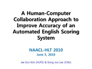 A Human-Computer Collaboration Approach to Improve Accuracy of an Automated English Scoring System
