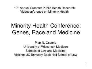Minority Health Conference: Genes, Race and Medicine