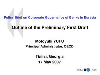 Policy Brief on Corporate Governance of Banks in Eurasia  Outline of the Preliminary First Draft