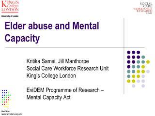 Elder abuse and Mental Capacity