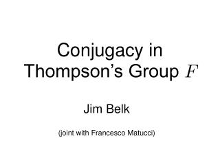 Conjugacy in Thompson s Group