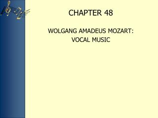 WOLGANG AMADEUS MOZART:  VOCAL MUSIC