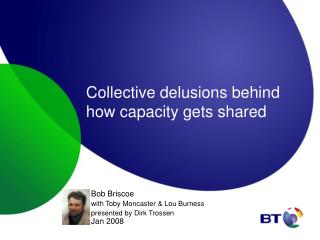 Collective delusions behind how capacity gets shared