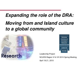 Expanding the role of the DRA:  Moving from and Island culture to a global community
