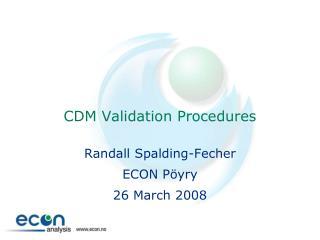 CDM Validation Procedures