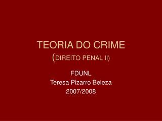 TEORIA DO CRIME DIREITO PENAL II