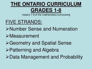 THE ONTARIO CURRICULUM GRADES 1-8   read p 1-9 of the mathematics curriculum