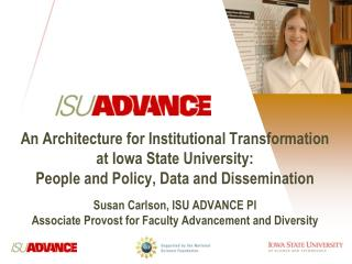 An Architecture for Institutional Transformation at Iowa State University:   People and Policy, Data and Dissemination