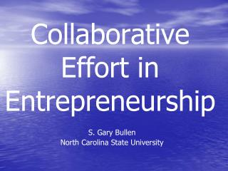 Collaborative Effort in Entrepreneurship