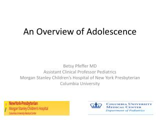 An Overview of Adolescence