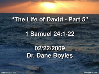 The Life of David - Part 5   1 Samuel 24:1-22  02