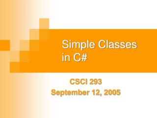 Simple Classes      in C