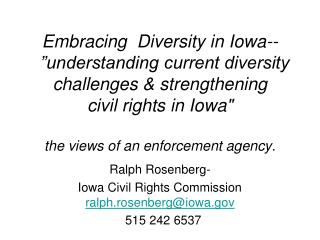 Embracing  Diversity in Iowa--   understanding current diversity challenges  strengthening  civil rights in Iowa   the v