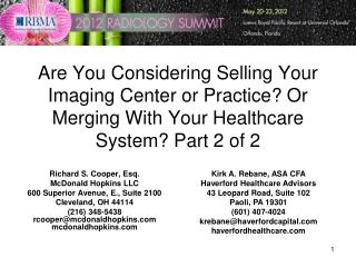 Are You Considering Selling Your Imaging Center or Practice Or Merging With Your Healthcare System Part 2 of 2