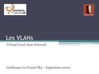 Les VLANs