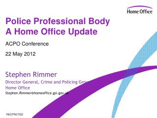 Police Professional Body A Home Office Update