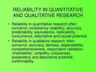RELIABILITY IN QUANTITATIVE AND QUALITATIVE RESEARCH