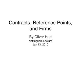 Contracts, Reference Points, and Firms