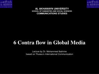 6 Contra flow in Global Media