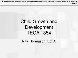 Child Growth and Development TECA 1354