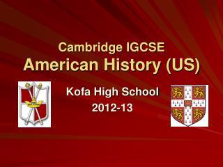 Cambridge IGCSE  American History US