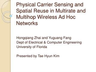 Physical Carrier Sensing and Spatial Reuse in Multirate and Multihop Wireless Ad Hoc Networks