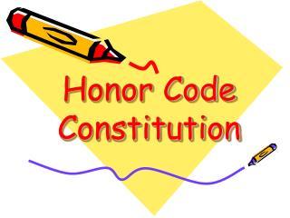 Honor Code Constitution