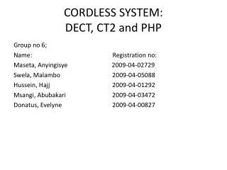 CORDLESS SYSTEM:  DECT, CT2 and PHP