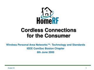 Cordless Connections  for the Consumer