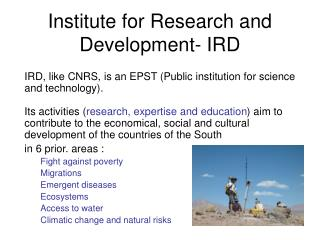 Institute for Research and Development- IRD