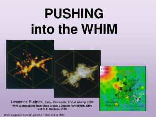 PUSHING  into the WHIM