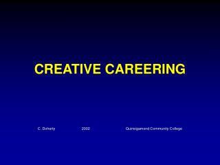 CREATIVE CAREERING