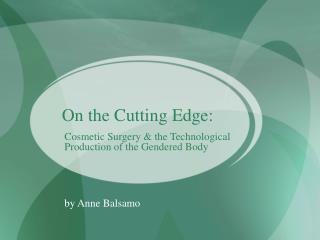 On the Cutting Edge: