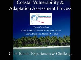Coastal Vulnerability  Adaptation Assessment Process