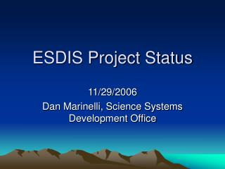 ESDIS Project Status