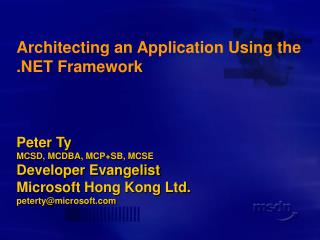 Architecting an Application Using the  Framework