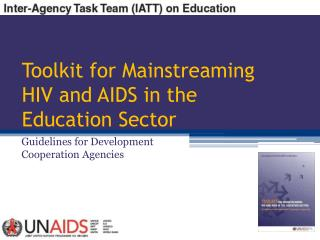 Toolkit for Mainstreaming HIV and AIDS in the Education Sector