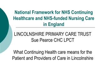 National Framework for NHS Continuing Healthcare and NHS-funded Nursing Care in England