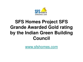 SFS Homes Project SFS Grande Awarded Gold Rating