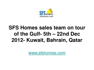 SFS Homes sales team on tour of the Gulf- 5th – 22nd Dec