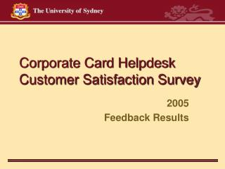 Corporate Card Helpdesk Customer Satisfaction Survey