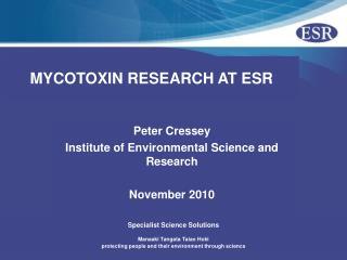 MYCOTOXIN RESEARCH AT ESR