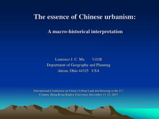 The essence of Chinese urbanism:    A macro-historical interpretation