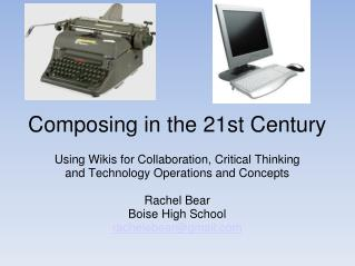 Composing in the 21st Century