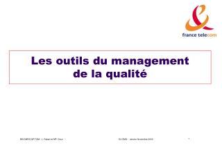 Les outils du management  de la qualit